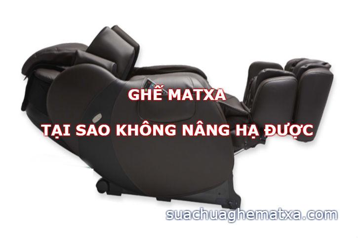 Ghế matxa tại sao không nâng hạ được