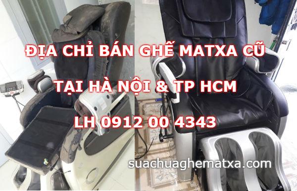 Địa chỉ bán ghế matxa cũ tại Hà Nội