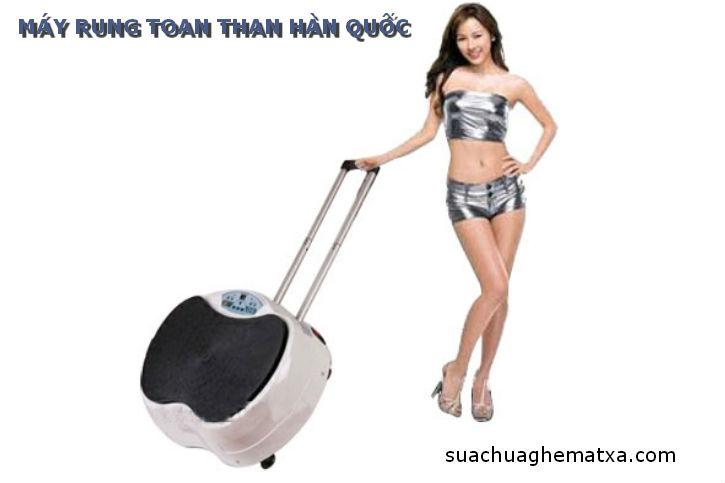 Sửa máy rung toàn thân Hàn Quốc