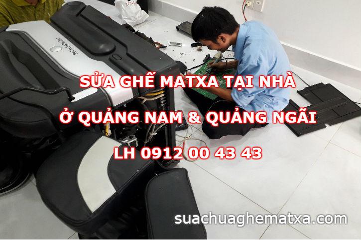 Sửa ghế matxa tại Quảng Nam và Quảng Ngãi